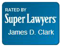 Super Lawyers Badge for James D. Clark